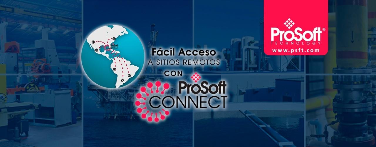 Fácil Acceso a Sitios Remotos con Prosoft Connect